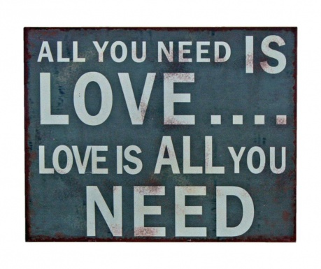 Decoratiune de perete Love is all you Need