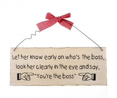 Decoratiune de perete You're The Boss