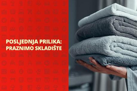 Posljednja prilika: Kupaonski pribor i tekstili