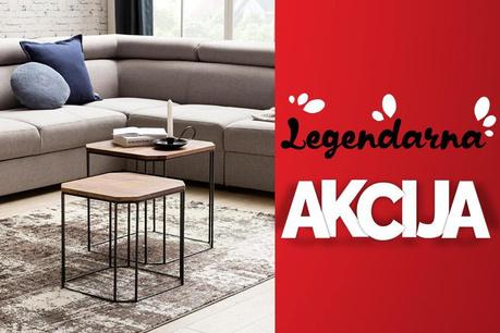 Legendarna Akcija: Namještaj i kauči